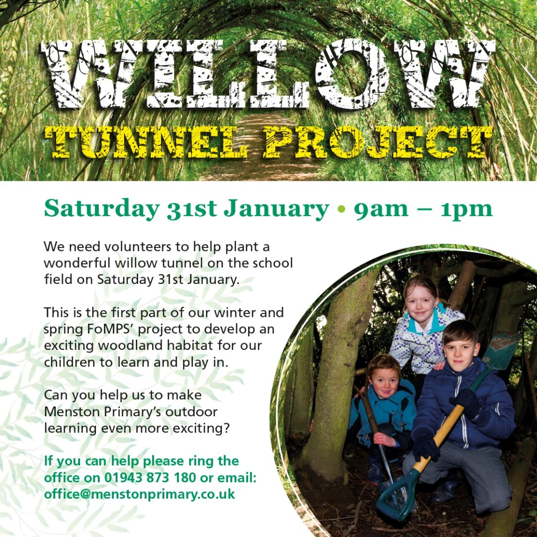 Willow Tunnel Project – Volunteers Needed – Saturday 31st January2015